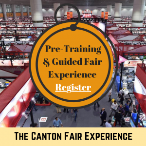 Register for the Canton Fair Experience