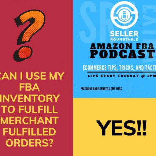 How to use FBA Inventory to Fulfill Merchant Fulfilled Orders