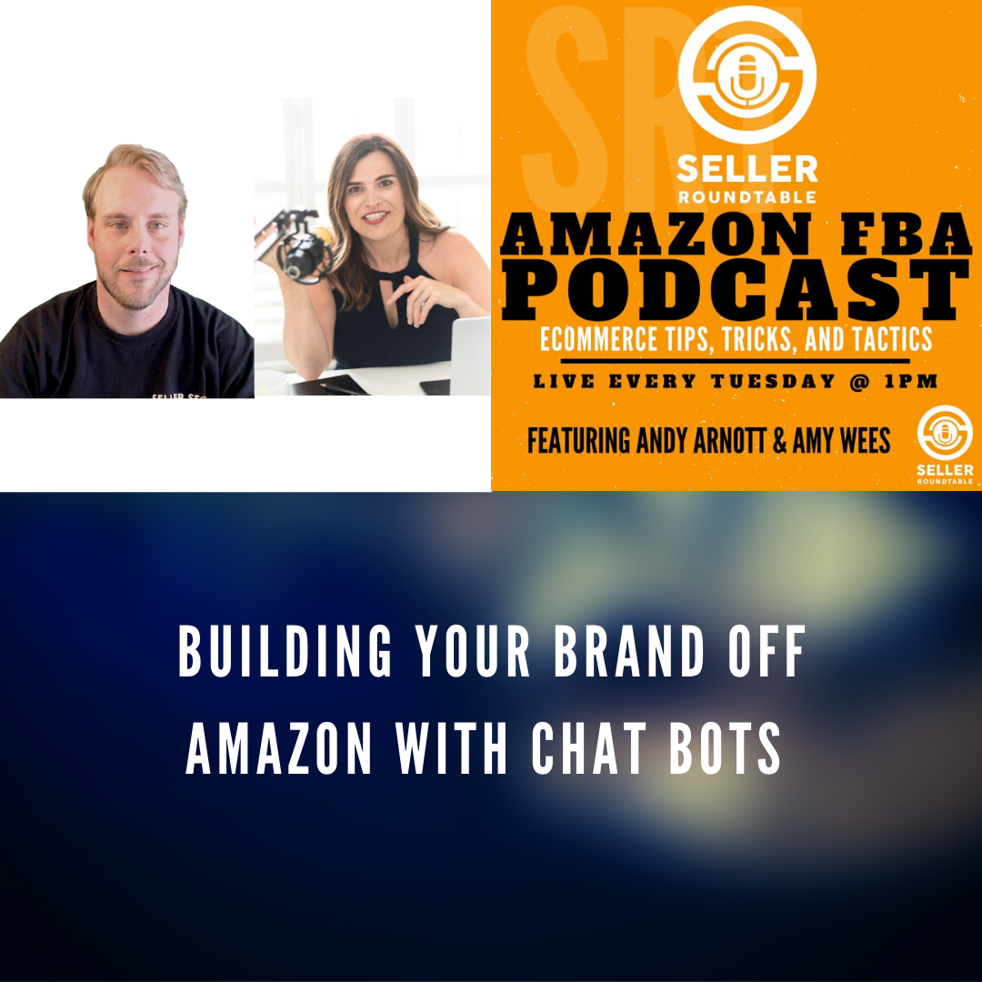 Building Your Brand Off Amazon with Chat Bots