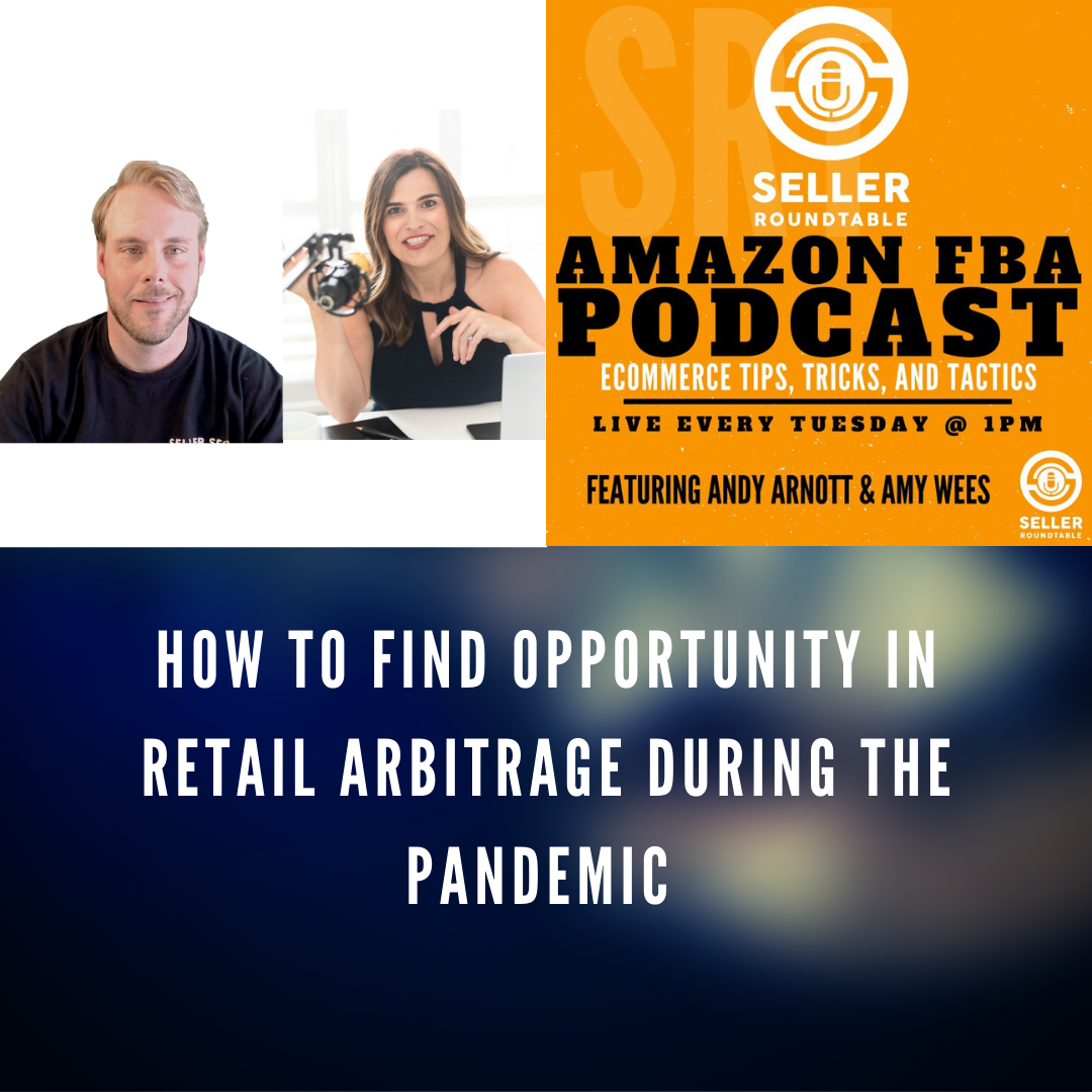 How To Find Opportunity In Retail Arbitrage During The Pandemic