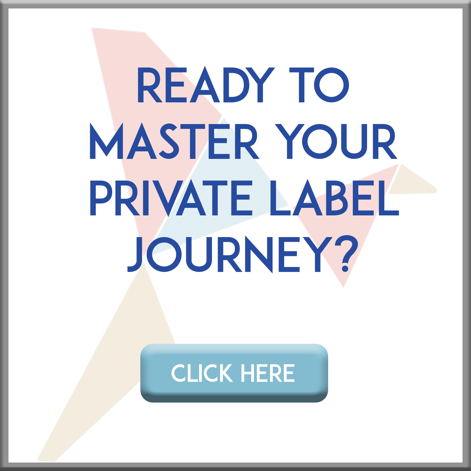 master your private label journey
