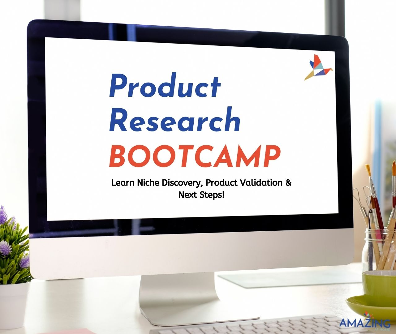 Product Research Bootcamp